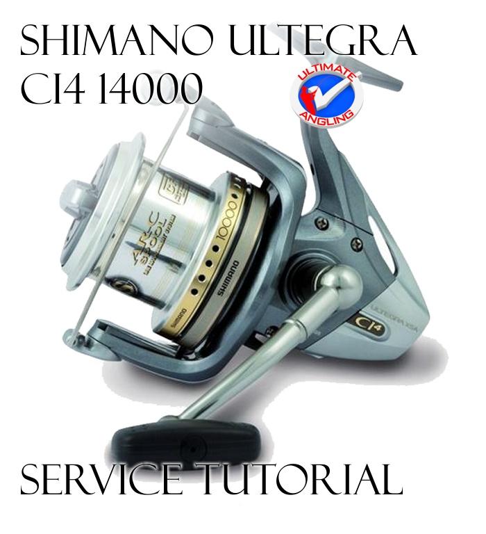 SHIMANO ULTEGRA Ci4 14000 XSA - SERVICE AND MAINTENANCE TUTORIAL